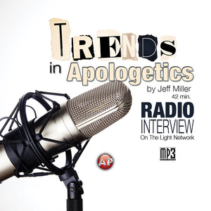 Trends in Apologetics [Audio Download]