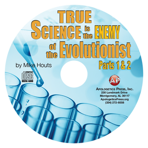 True Science is the Enemy of the Evolutionist (Parts 1 & 2)—MH