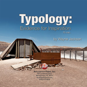 Typology—Evidence for Inspiration-WJ [Audio Download]