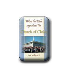 What the Bible Says About the Church of Christ (eBook)