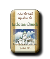 What the Bible Says About the Lutheran Church (eBook)