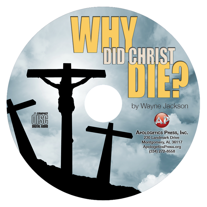 Why Did Christ Die?—WJ