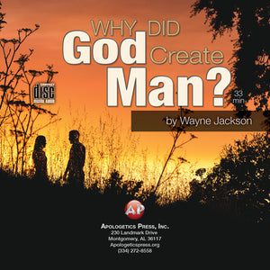Why Did God Create Man? [Audio Download]