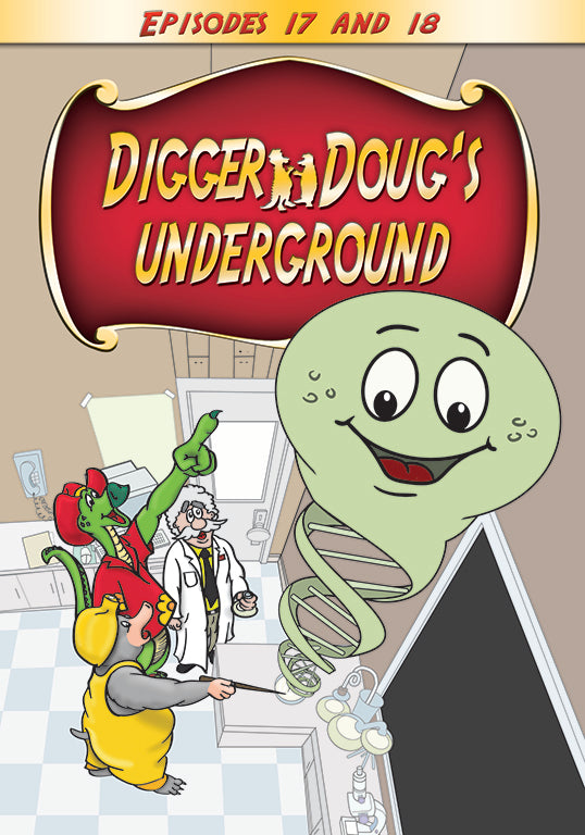 Digger Doug's Underground (Episodes 17 and 18)