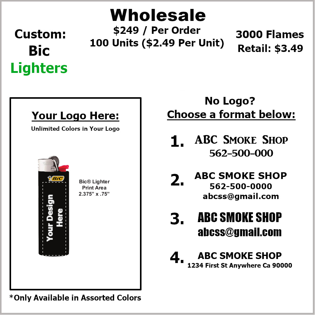 Lighters- Custom BiC (100 Units) Not Available Online/Call (951) 547-0801 To Order