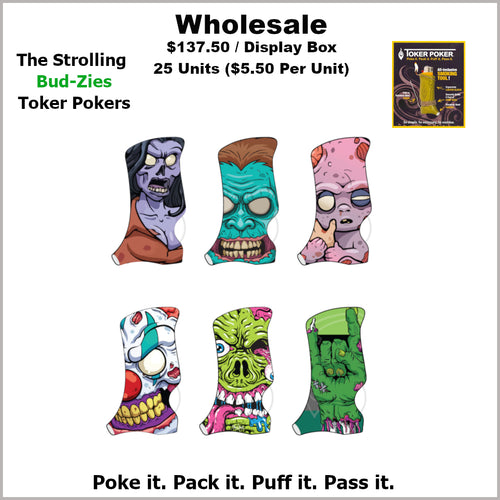 Toker Pokers- Strolling Bud-Zies Collection (25 Units)