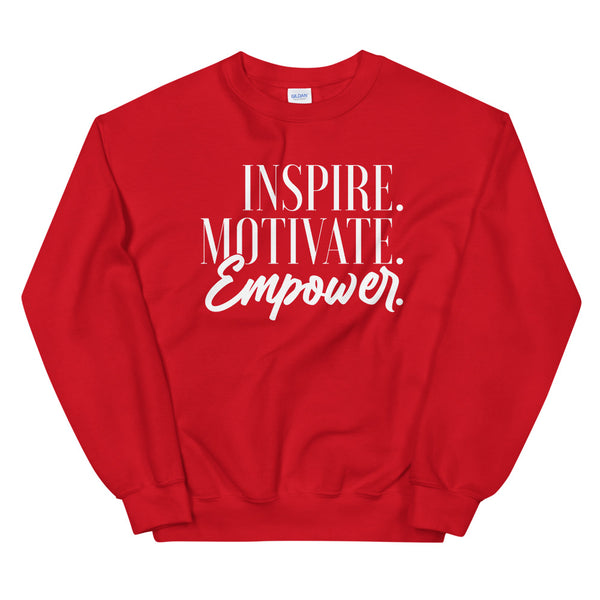 Inspire Motivate Empower  Sweatshirt