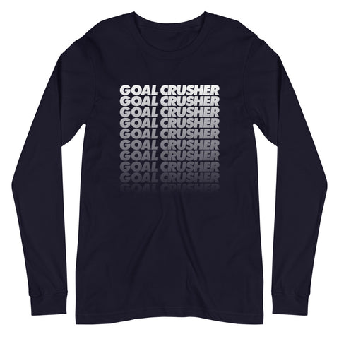 Goal Crusher Long Sleeve T-Shirt