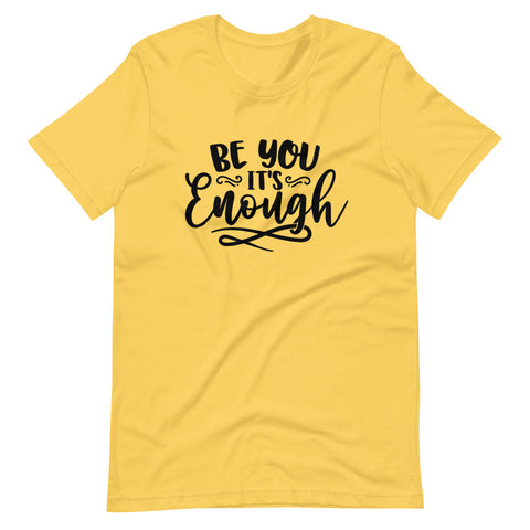 Be You Short Sleeve T-Shirt