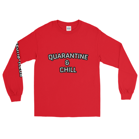 Quarantine & Chill Men's Long Sleeve Shirt