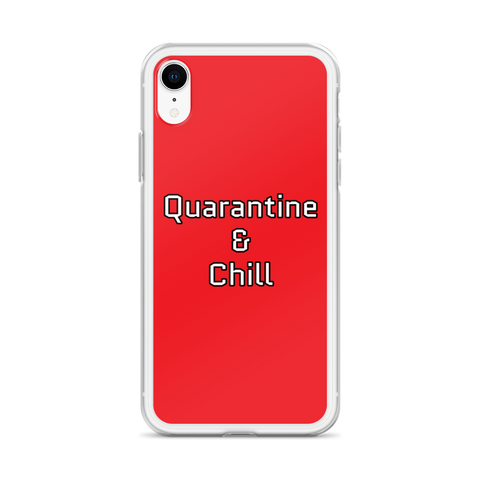 Quarantine & Chill iPhone Case