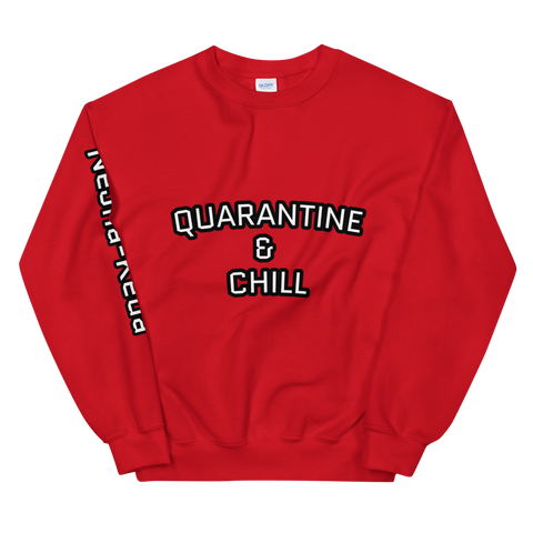 Quarantine & Chill Unisex Sweatshirt