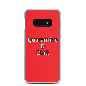 Quarantine & Chill Samsung Case