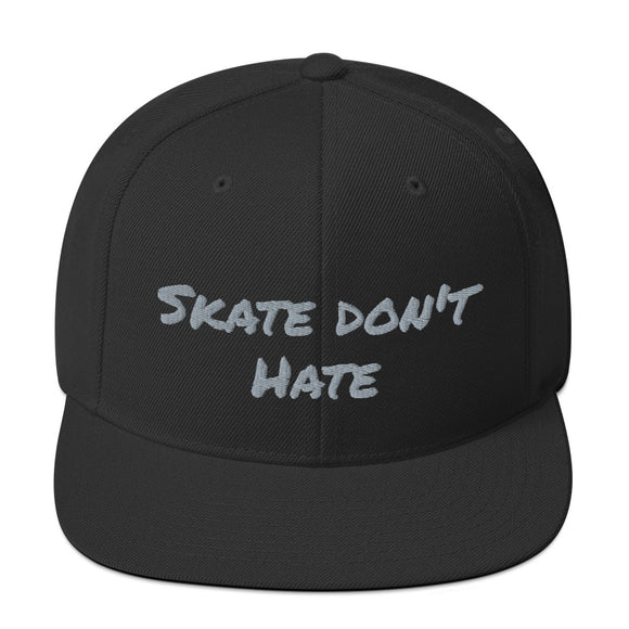 Skate don't hate - Streetside Apparel