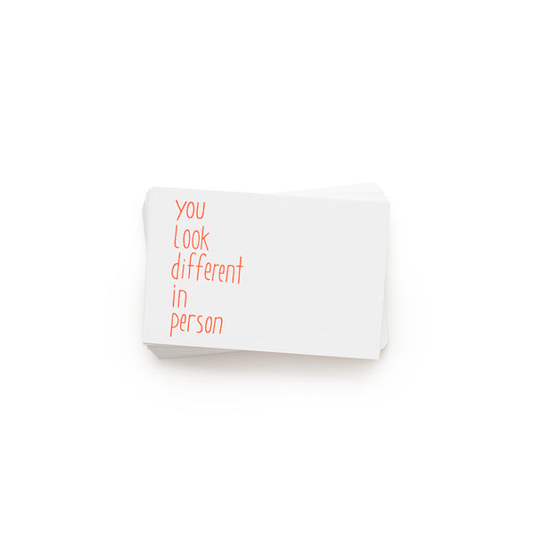 You Look Different In Person ~ Mini Calling Cards