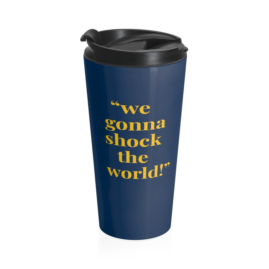 Shock The World - Travel Mug | Meechigan Moments