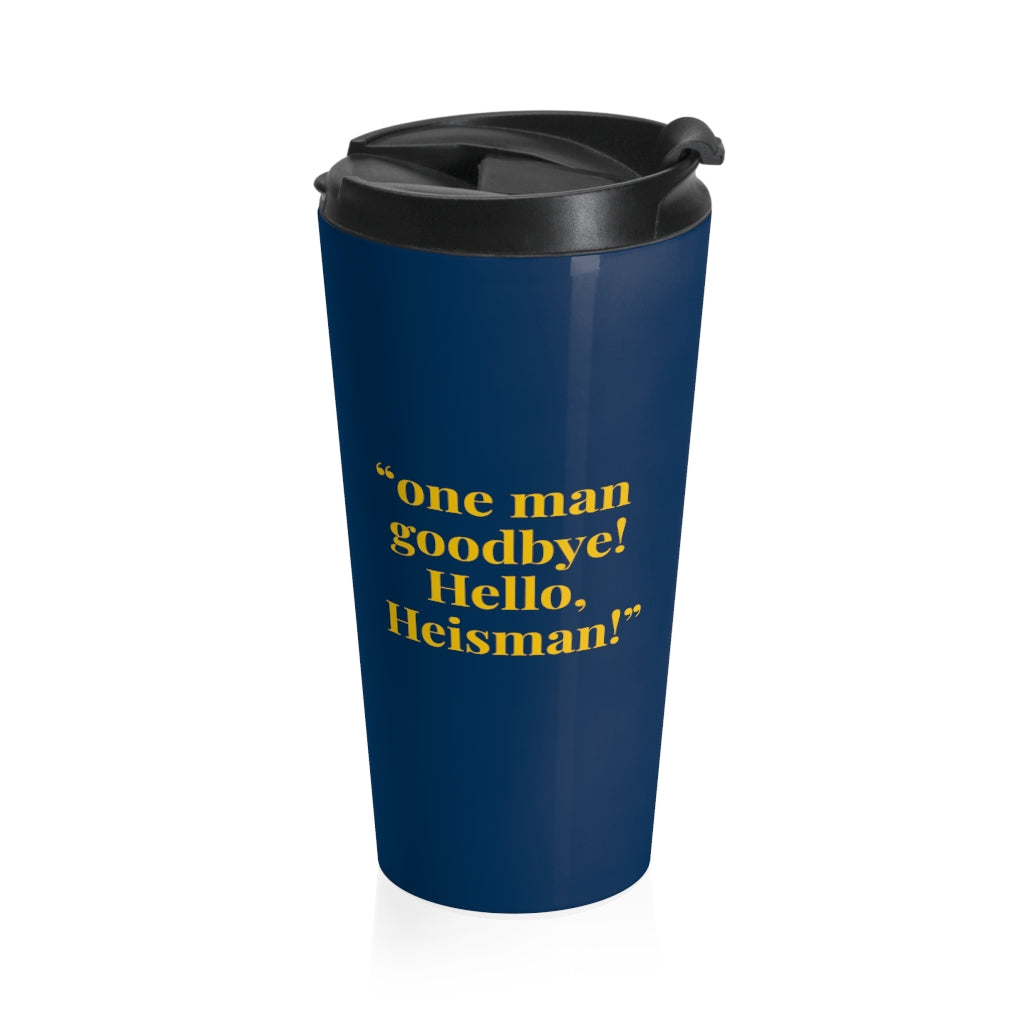 Hello Heisman - Travel Mug | Meechigan Moments