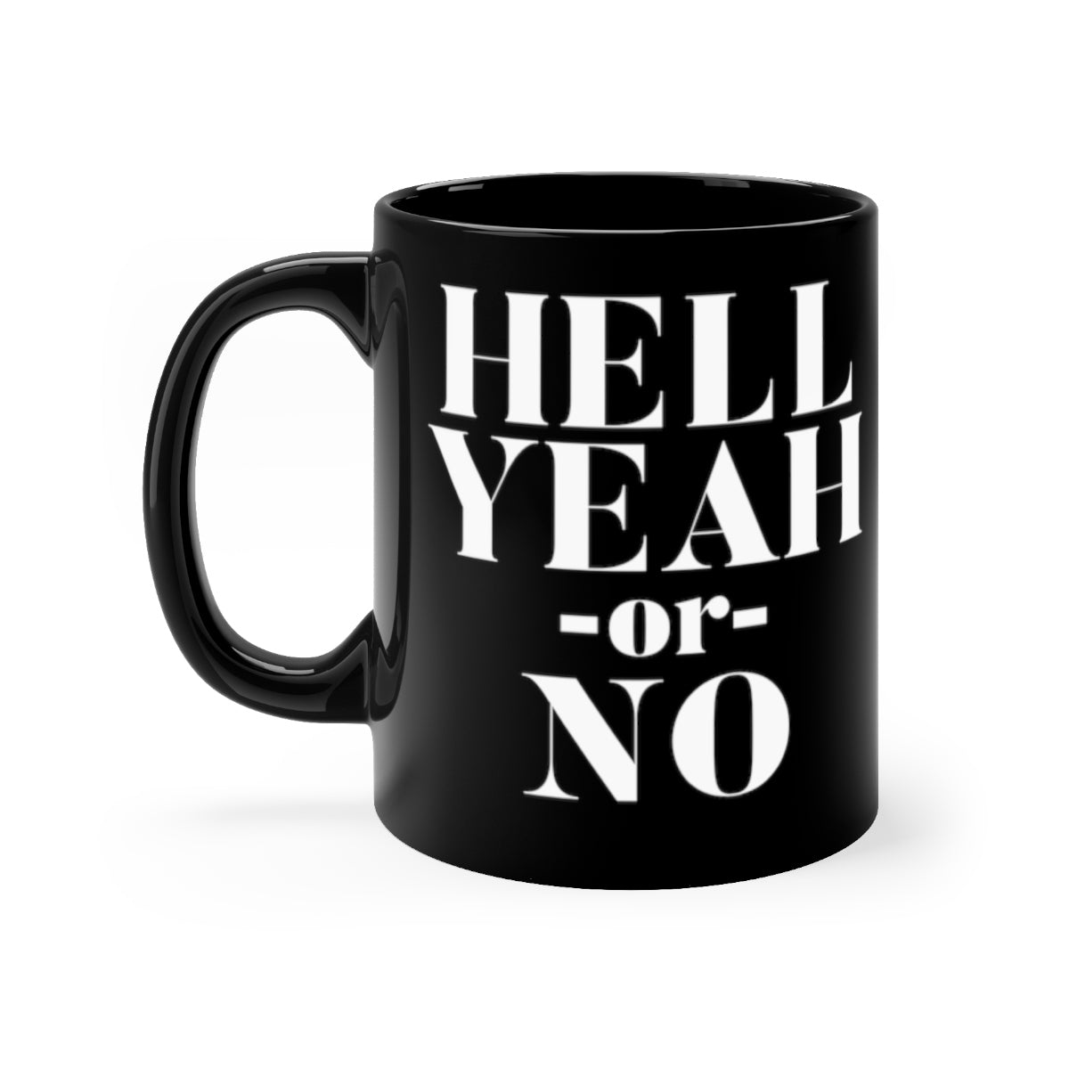 Hell Yeah Or No - Black | Meechigan Moments