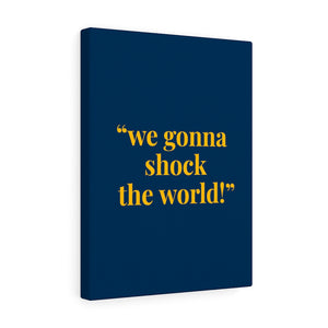 Shock The World - Canvas | Meechigan Moments