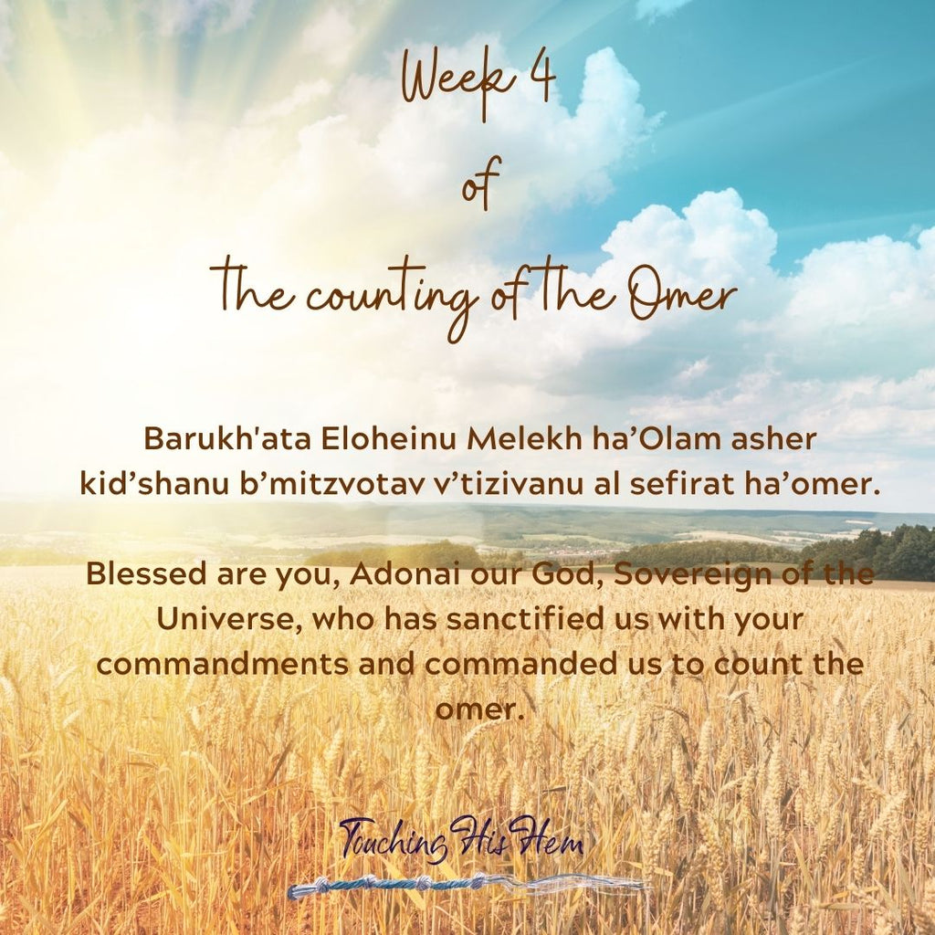 Week 4 of the Counting of the Omer- A Reflective Study