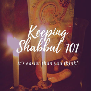 Keeping Shabbat 101 – it's much easier than you think!
