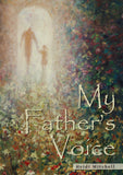 My Father's Voice - Touching His Hem