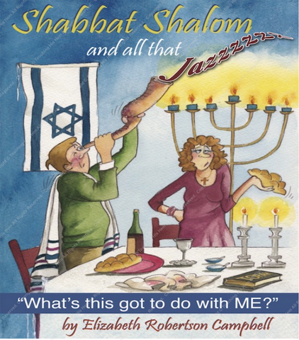 Shabbat Shalom and all that Jazz Kindle Mobi - Touching His Hem