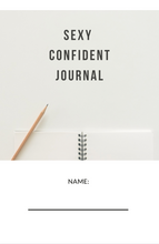 Load image into Gallery viewer, Sexy Confident Journal