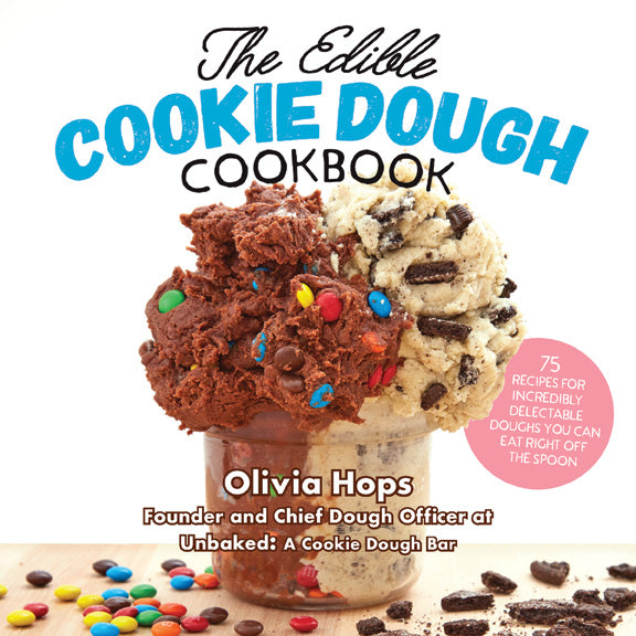 The Edible Cookie Dough Cookbook
