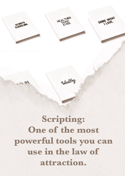 Scripting - what is it and how do you use it for manifesting?