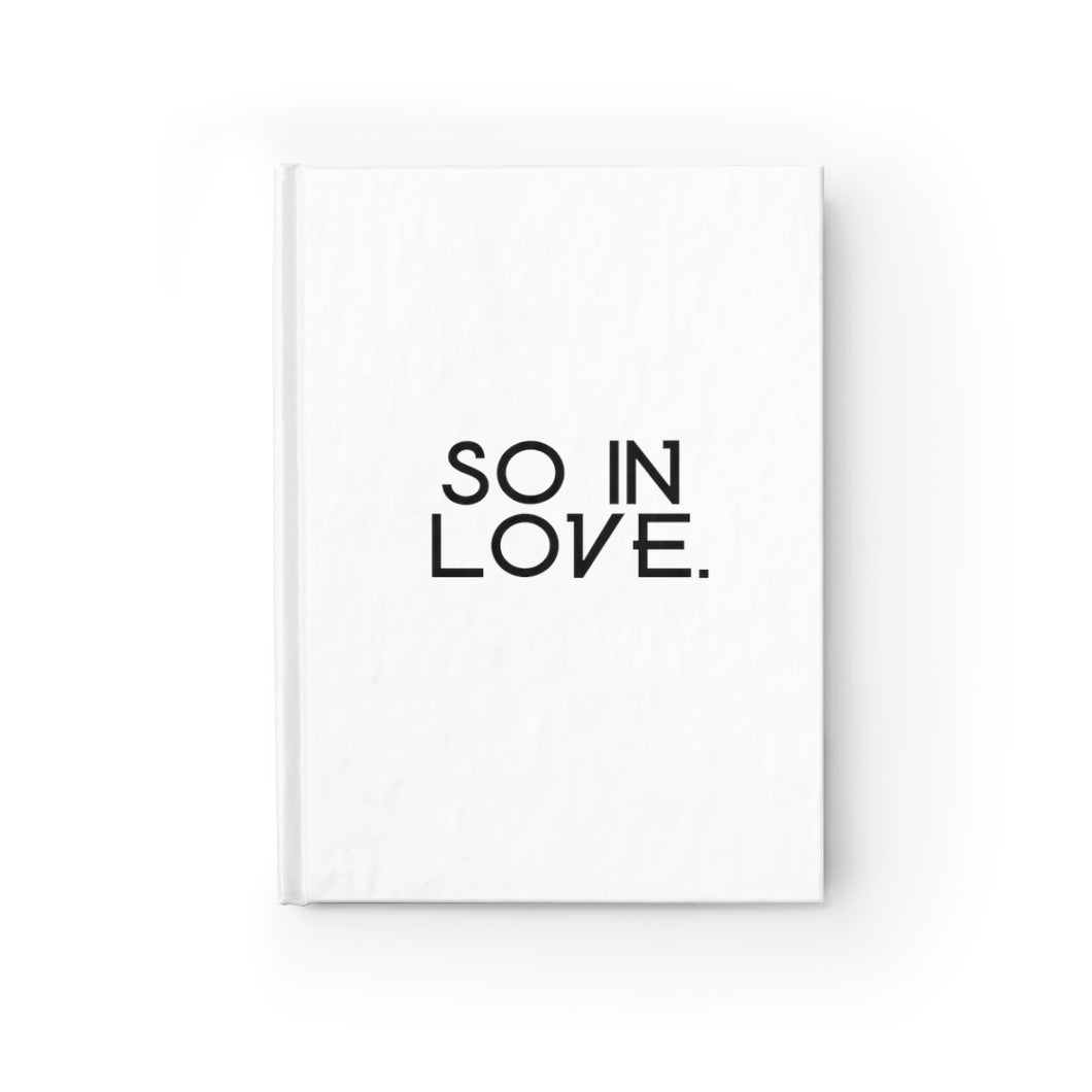 So In Love, Hardcover Ruled Journal, Believe It Journals by Naz