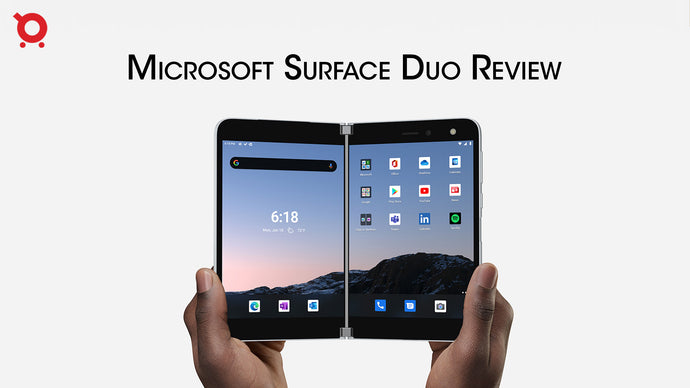 Microsoft Surface Duo Review: All you need to know about New Beast