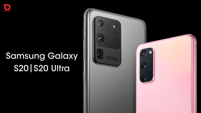 Samsung Galaxy S20, Samsung Galaxy S20 Plus, Samsung S20 Ultra:  Complete Buying Guide- Everything You Need to Know