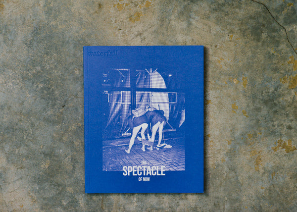 Waterfall Issue 4: The Spectacle of Now