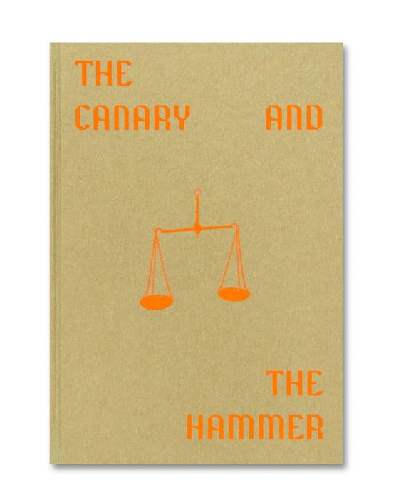 The Canary and The Hammer