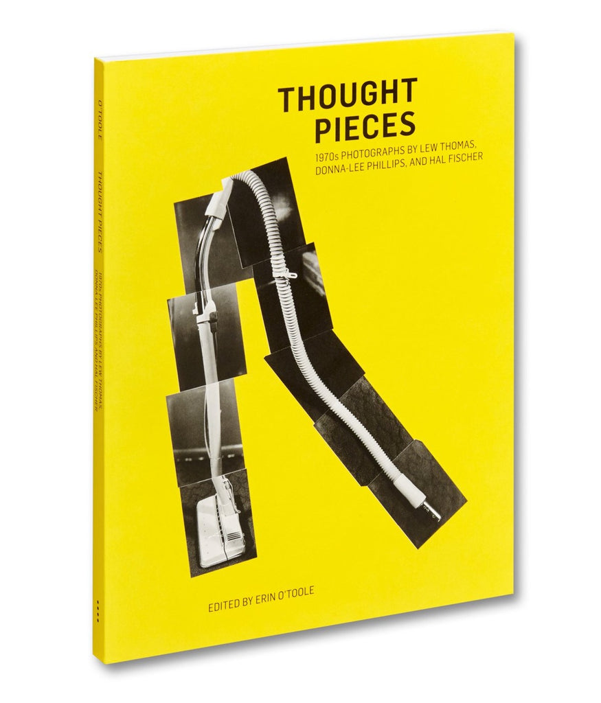Thought Pieces: 1970s Photographs by Lew Thomas, Donna-Lee Phillips, and Hal Fischer