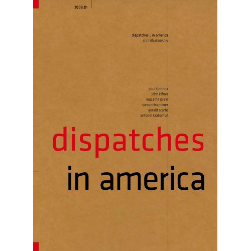 Dispatches: In America