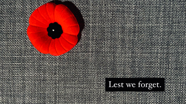 Lest We forget, Remembrance Day Poppy, Buy from veterans this November 11