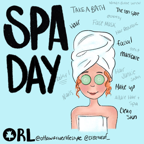 Spa Day in Ottawa Artwork, Local Ottawa Spas, Spa Day at Home Challenge, Self Care Ontario