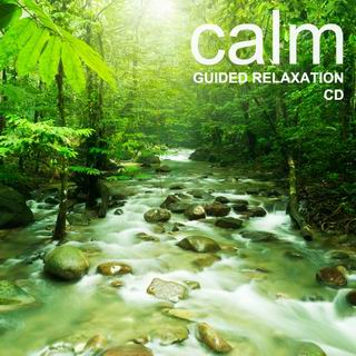 Calm- Guided Relaxation CD