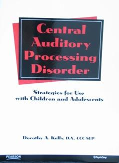 Central Auditory Processing Disorder - Sensory Corner