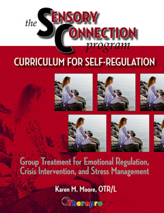 The Sensory Connection Program: Curriculum for Self-Regulation