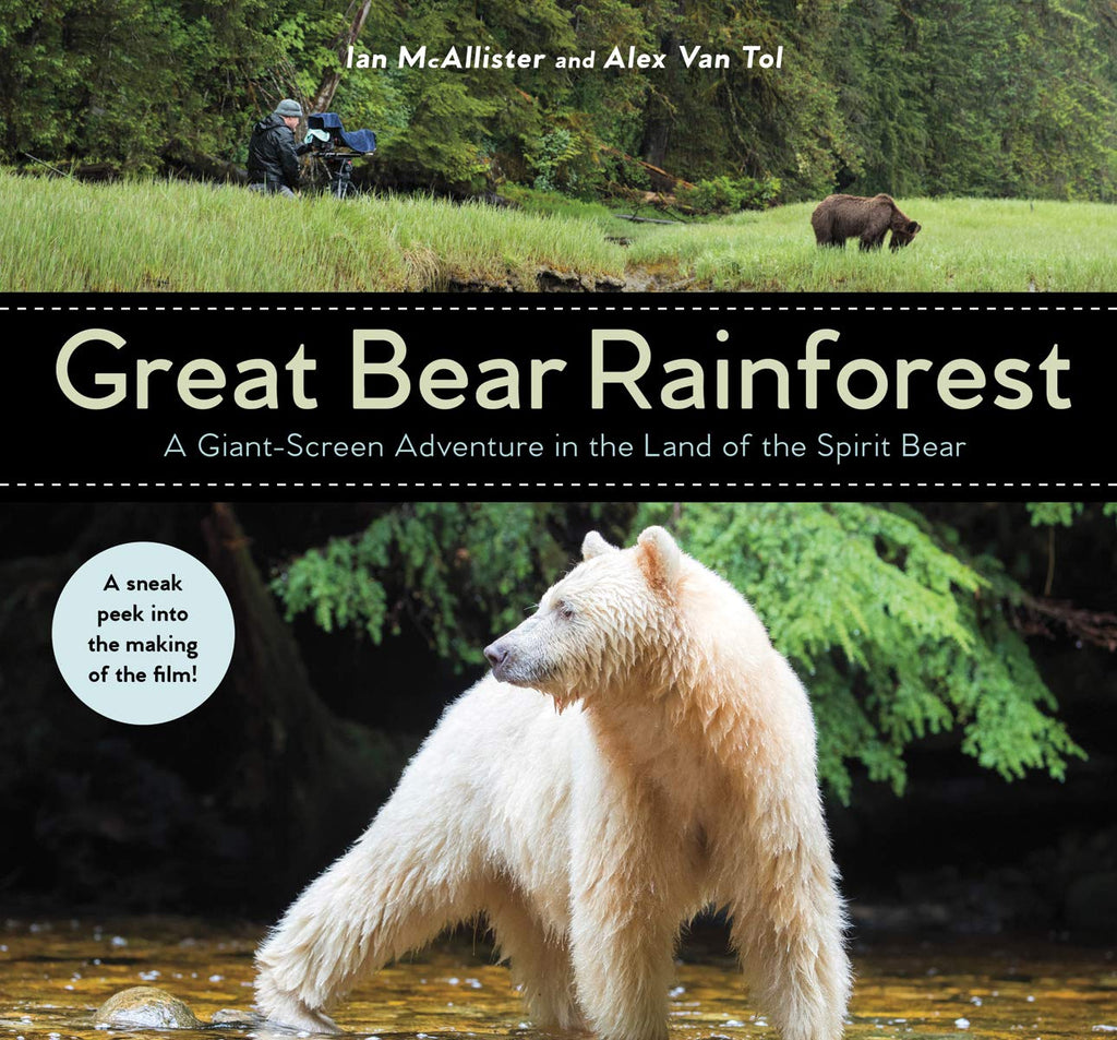 Great Bear Rainforest: A Giant-Screen Adventure in the Land of the Spirit Bear (Book)