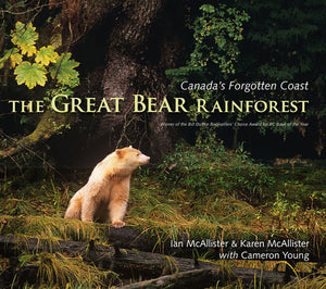 The Great Bear Rainforest by Ian and Karen McAllister
