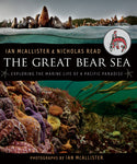 The Great Bear Sea by Ian McAllister and Nicholas Read