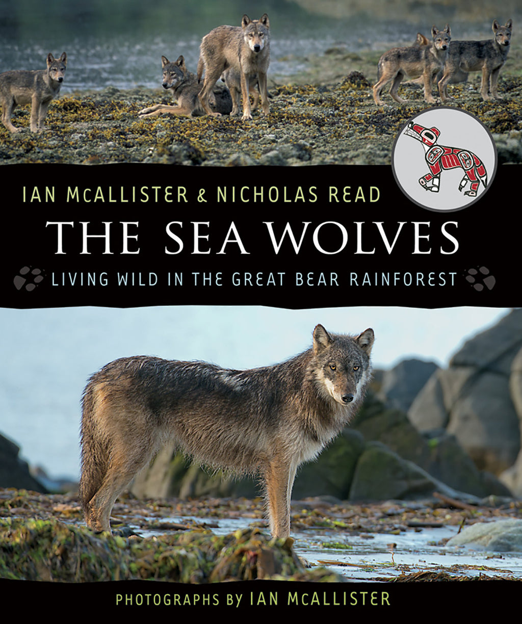 The Sea Wolves by Ian McAllister and Nicholas Read