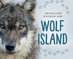 Wolf Island by Ian McAllister and Nicholas Read