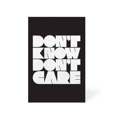 Don't Know Don't Care