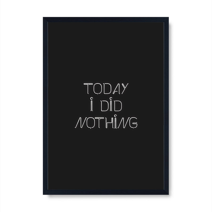 Today I Did Nothing