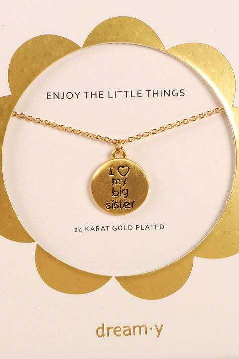 I Love My Big Sister Charm Inspirational Necklace